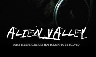 Alien Valley (2012) - Found Footage Films Movie Poster (Found footage Horror)