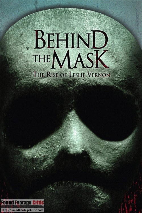 Behind the Mask: The Rise of Leslie Vernon (2006) - Found Footage Films Movie Poster (Found footage Horror)