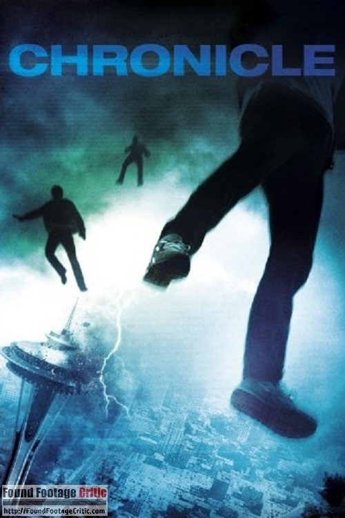 Chronicle (2012) - Found Footage Films Movie Poster (Found Footage Horror)
