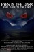 Eyes in the Dark (2010) - Found Footage Films Movie Poster (Found Footage Horror)