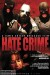 Hate Crime (2012) - Found Footage Films Movie Poster (Found Footage Horror)
