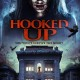 Hooked Up (2013) - Found Footage Films Movie Poster (Found Footage Horror)
