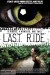 Last Ride (2011) - Found Footage Films Movie Poster (Found Footage Horror)