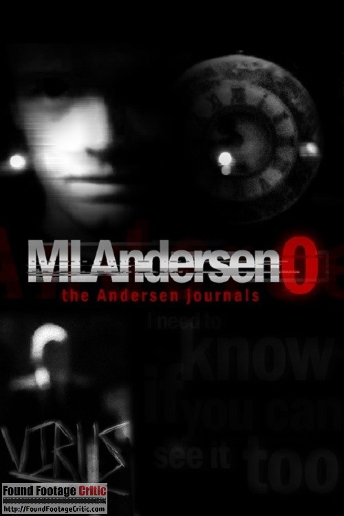 MLAndersen0: The Andersen Journals (2011) - Found Footage Films Movie Poster (Found Footage Horror)