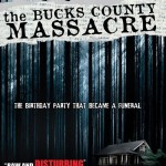 The Bucks County Massacre (2010) - Found Footage Films Movie Poster (Found Footage Horror)