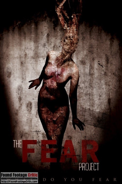 The Fear Project (2016) - Found Footage Films Movie Poster (Found Footage Horror)