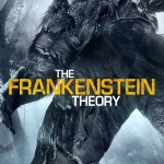 The Frankenstein Theory (2013) - Found Footage Films Movie Poster (Found Footage Horror)