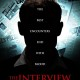 The Interview (2013) - Found Footage Films Movie Poster (Found Footage Horror)