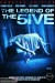 The Legend of the 5ive (2012) - Found Footage Films Movie Poster (Found Footage Horror)
