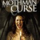 The Mothman Curse (2014) - Found Footage Films Movie Poster (Found Footage Horror)
