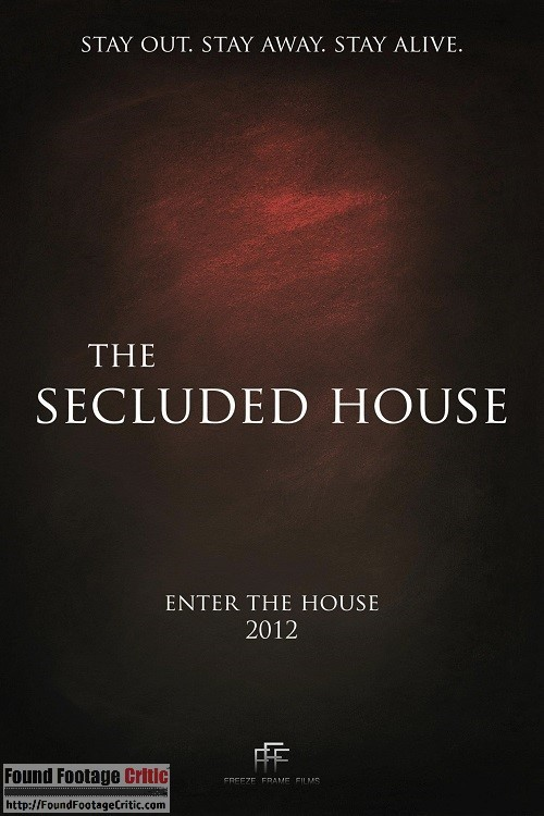 The Secluded House (2012) - Found Footage Films Movie Poster (Found Footage Horror)