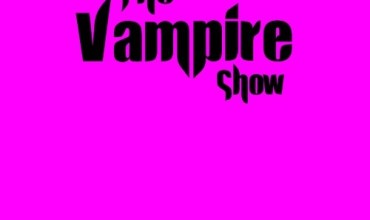 The Vampire Show (2013) – Behind The Scenes (TheVampireShow.com)
