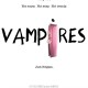 Vampires (2010) - Found Footage Films Movie Poster (Found Footage Horror)