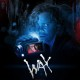 Wax (2014) - Found Footage Film Movie Poster (Found Footage Horror)