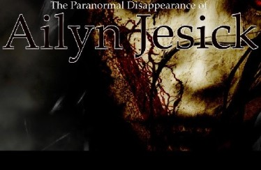The Paranormal Disappearance of Ailyn Jesick (2010) - Found Footage Films Movie Poster (Found Footage Horror)
