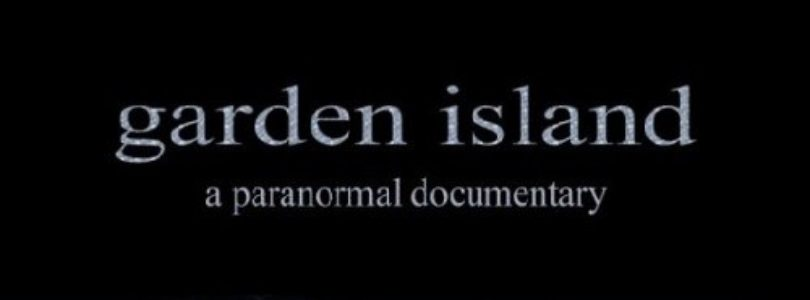 Garden Island: A Paranormal Documentary (2012) - Found Footage Films Movie Poster (Found Footage Horror)