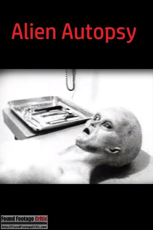 Alien Autopsy (2005) - Found Footage Films Movie Poster (Found Footage Horror)