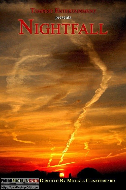 Nightfall (2011) - Found Footage Films Movie Poster (Found Footage Horror)