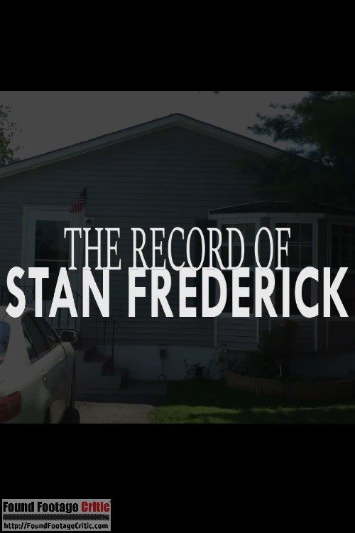 Stan FrederickBTS (2012) - Found Footage Films Movie Poster (Found Footage Horror)