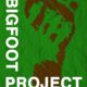 The Bigfoot Project (2017) - Found Footage Films Movie Poster (Found Footage Horror)