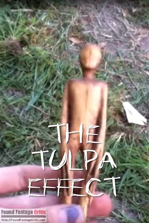 The Tulpa Effect (2011) - Found Footage Films Movie Poster (Slender Man Horror)