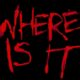 Where is It (2017) - Found Footage Films Movie Fanart (Found Footage Horror Movies)