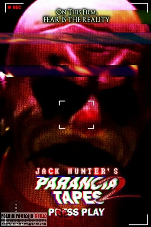 Jack Hunter's Paranoia Tapes 2: Press Play (2018) - Found Footage Films Movie Poster (Found Footage Horror Movies)