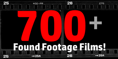 700 Found Footage Films