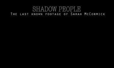 Shadow People: The Sarah McCormick Story (2018) - Found Footage Films Movie Poster (Found Footage Horror Movies)