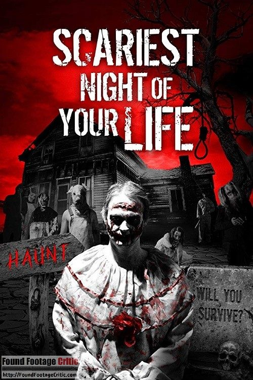 Scariest Night of Your Life (2018) - Found Footage Films Movie Poster (Found Footage Horror Movies)