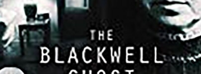 The Blackwell Ghost 3 (2019) - Found Footage Films Movie Poster (Found Footage Horror Movies)