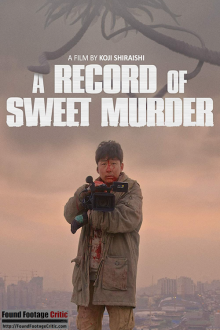 A Record of Sweet Murder (2014) - Found Footage Films Movie Poster (Found Footage Horror)