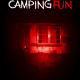 Camping Fun (2020) - Found Footage Films Movie Poster (Found Footage Horror)