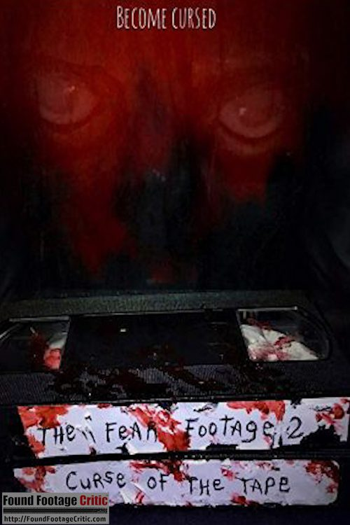 The Fear Footage 2: Curse of the Tape (2020) - Found Footage Films Movie Poster (Found Footage Horror)