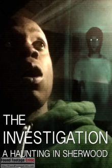 The Investigation: A Haunting in Sherwood (2019) - Found Footage Films Movie Poster (Found Footage Horror Movies)