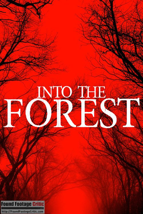Into the Forest (2019) - Found Footage Films Movie Poster (Found Footage Horror)